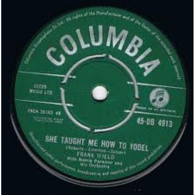 """7"""" 45RPM She Taught Me How To Yodel/Lovesick Blues by"""