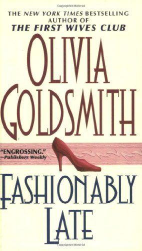 Fashionably Late By Olivia Goldsmith Httpamazondp