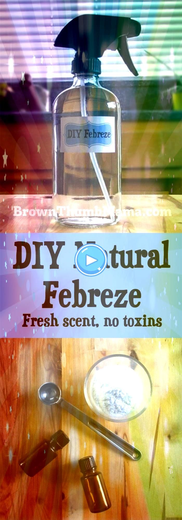 Natural Febreze Its easy to make your own natural air freshener spray and you wont have to worry about toxic chemical residue on the babys cribon the dogs chew toyson any...