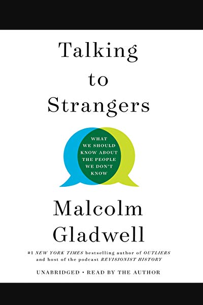 Talking To Strangers What We Should Know About The People We Don T Know Buch Online Lesen In 2020 Talk To Strangers We The People Malcolm Gladwell