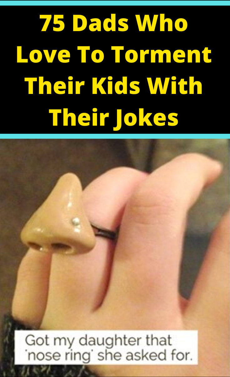 75 Silly Dads Who Took Their Jokes To A Whole New Level In 2020 Jokes Cheesy Jokes Halloween Quotes Funny