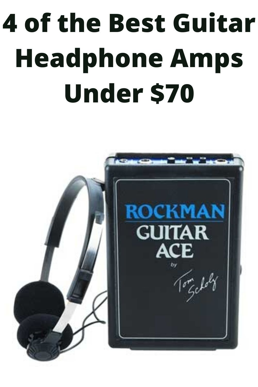 4 Of The Best Guitar Headphone Amps Under 70 Acoustic Guitar Amp Headphone Amp Guitar