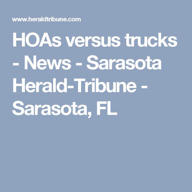 HOAs versus trucks - News - Sarasota Herald-Tribune - Sarasota, FL