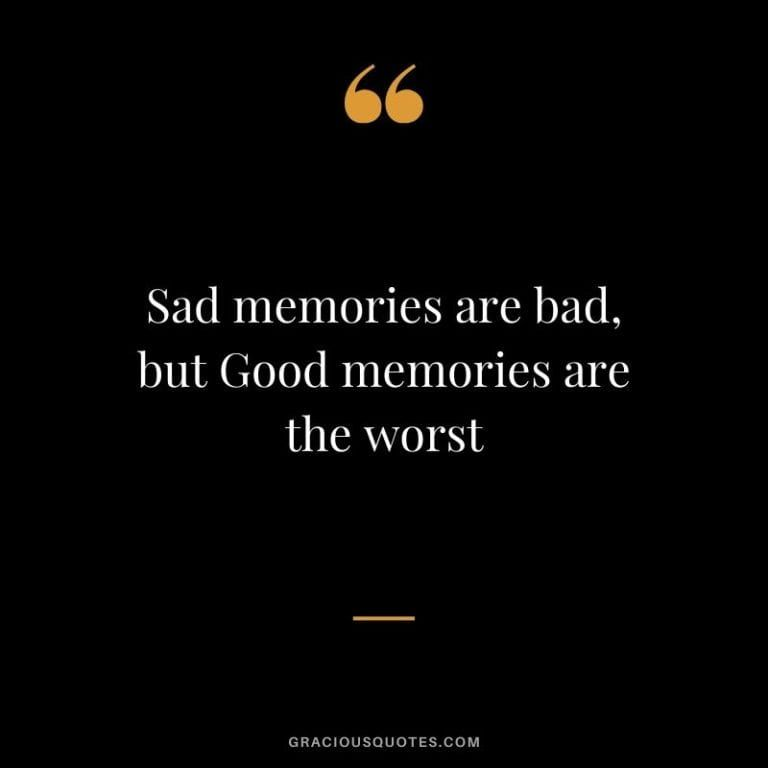 Top 53 Sweetest Quotes on Memories (EMOTIONAL)