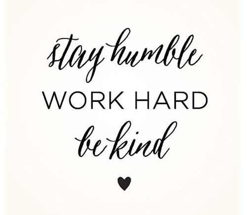 Work Hard Quotes Gorgeous Stay Humble Work Hard Quotes Motivational Work Hard Quotes