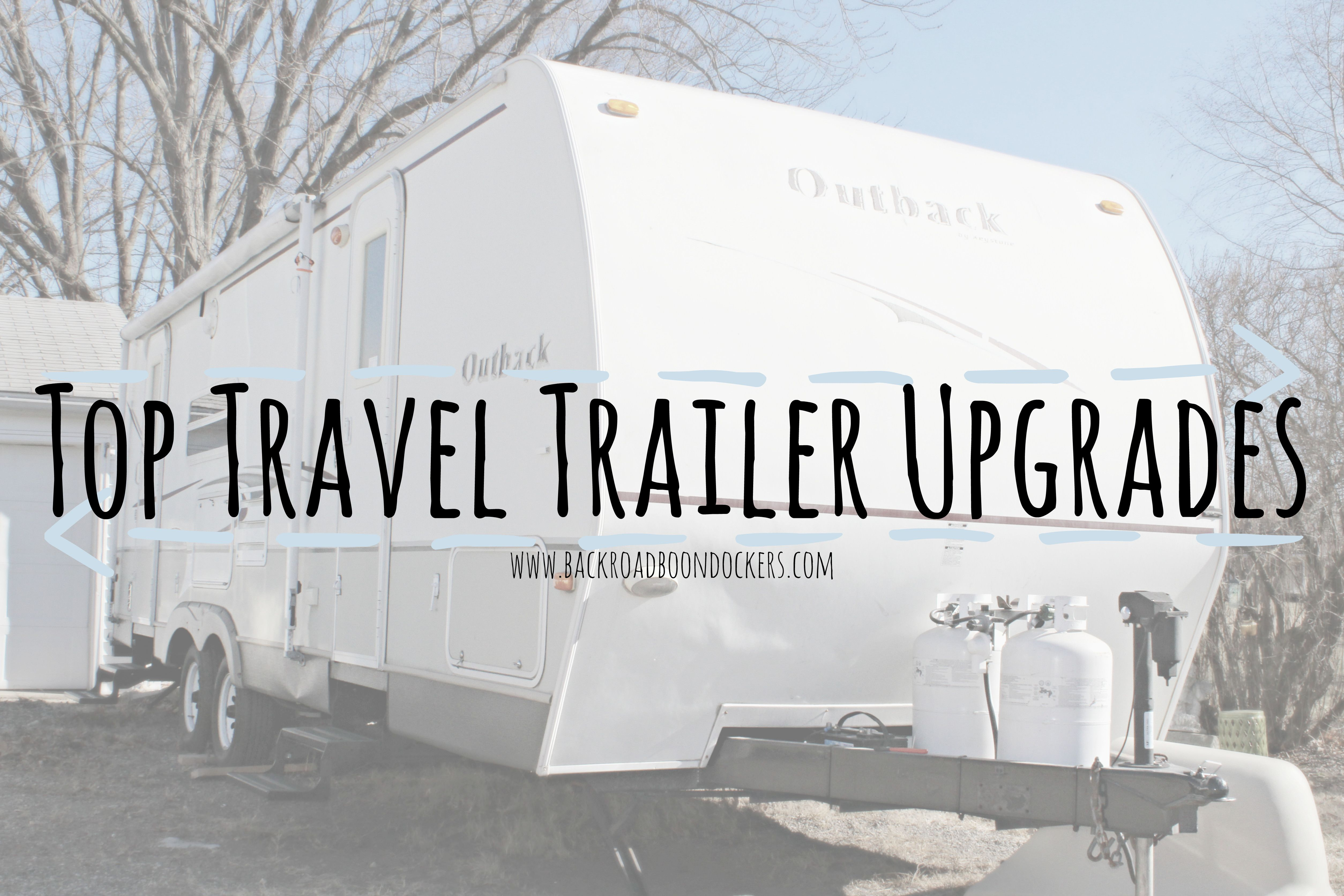 Top Travel Trailer Upgrades Backroad Boondockers Travel Trailers Are Great But Sometimes They Don T Come With All Of Travel Trailer Rv Screen Door Rv Screen