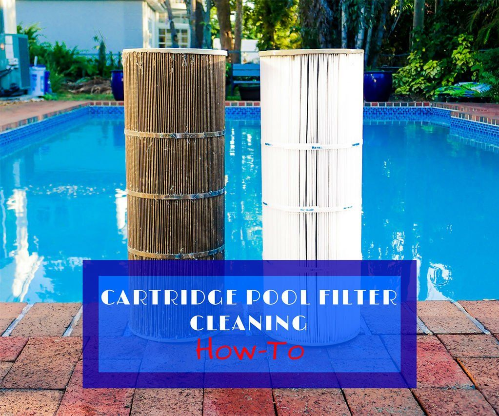 How to Clean a Pool Cartridge Filter System | Pool filters ...