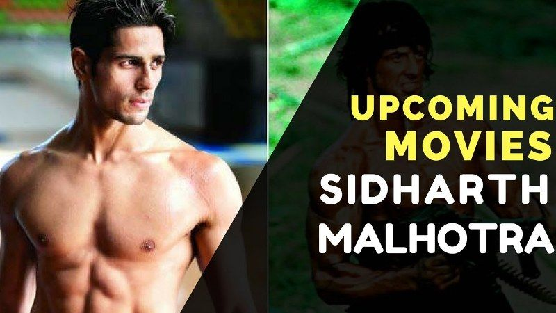 sid malhotra: his upcoming movies are plenty not be missed i am looking forward to them 59694d1408f4fef6b1a658ad5e5a9674