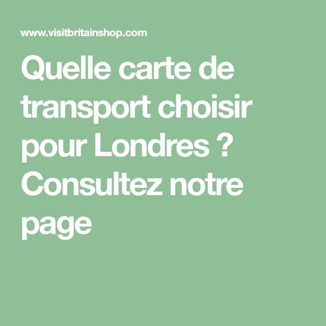Quelle carte de transport choisir pour Londres ? Consultez notre