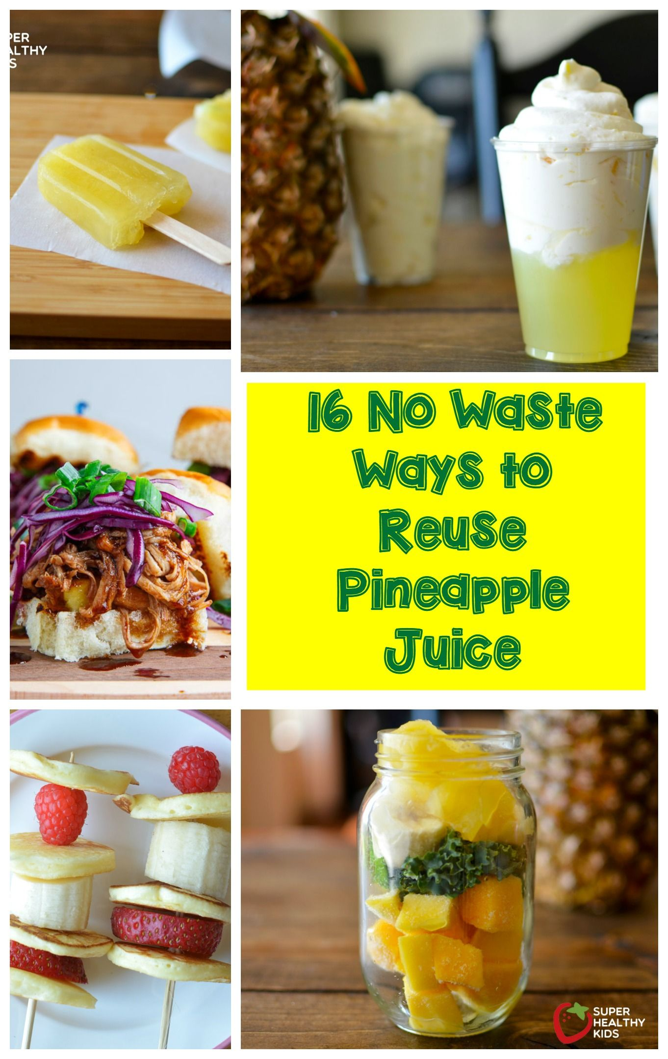 16 Brilliant Ways To Use That Pineapple Juice You Almost Poured Down The Drain Juice Recipes For Kids Pineapple Recipes Pineapple Juice