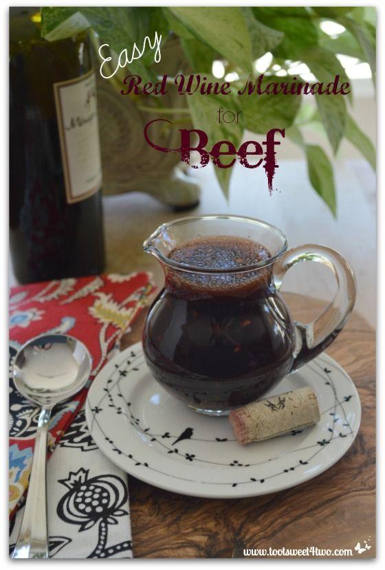 Easy Red Wine Marinade for Beef #marinadeforbeef