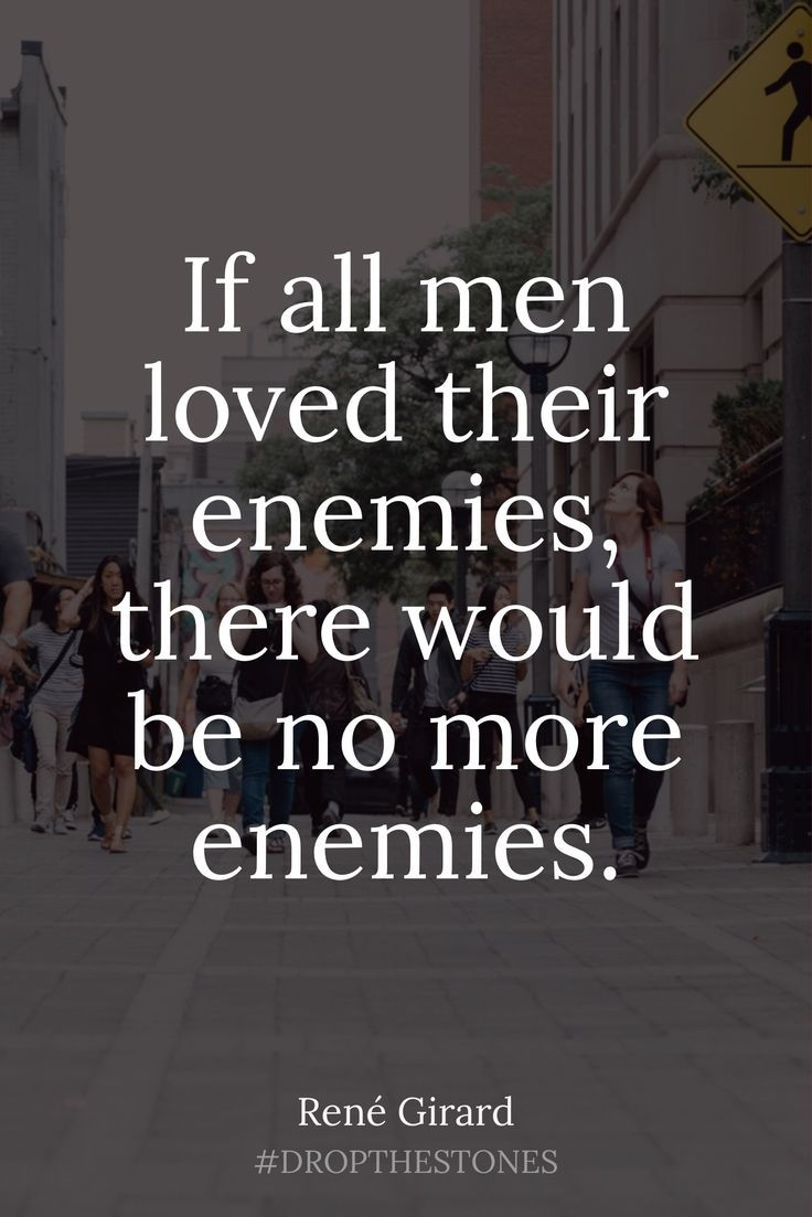 How can a man love his enemies