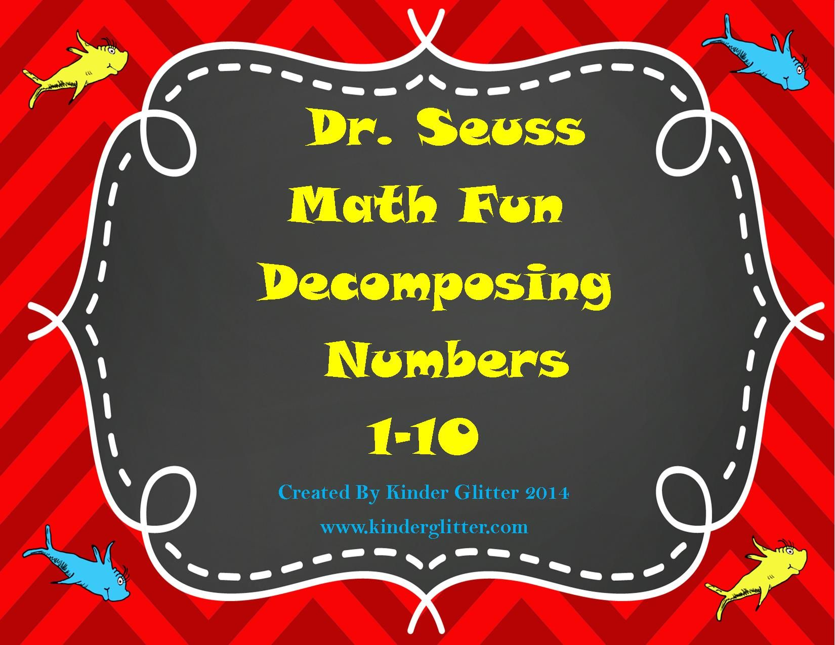 Decomposing Numbers With A Great Dr Seuss Theme Packet 2