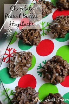 Chocolate Peanut Butter Haystacks are the easiest candy you will ever make. They make great gifts for friends neighbors and co-workers.