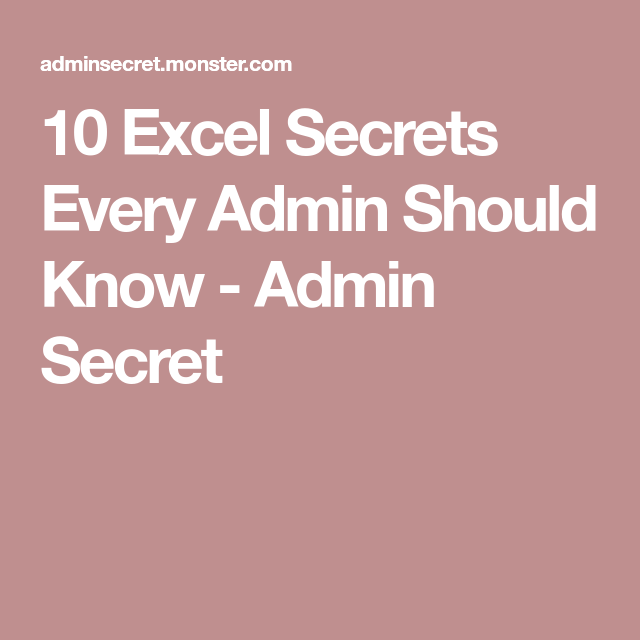 10 excel secrets every admin should know microsoft excel fun