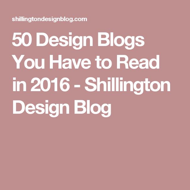 50 Design Blogs You Have to Read in 2016 - Shillington Design Blog