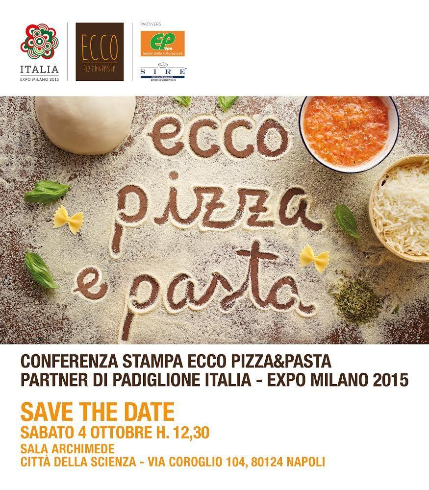 CONFERENZA STAMPA 04 OTTOBRE 2014 - PROGETTO EXPO 2015 scopri ECCO Pizza&Pasta con EP s.p.a e Sire Ricevimenti d'Autore  #EccoPizzaePasta #Expo2015 #Napoli