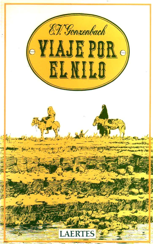 Viaje por el Nilo   (Una buena lectura, sobre todo, si tienes previsto ir allí de viaje)