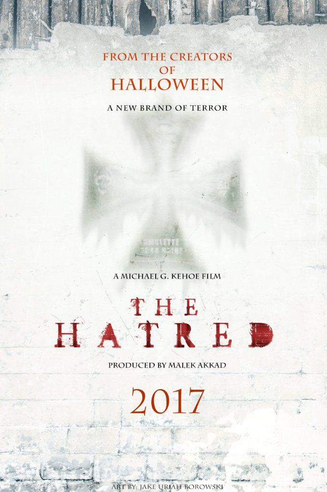 Check Out The Trailer For Upcoming Horror Movie The Hatred Expected Release In Usa August 17 2017 Upcoming Horror Movies American Horror Movie Terror Movies