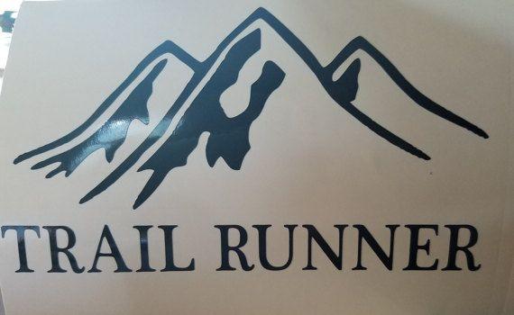 Trail Runner Ultra Runner Window/Car Decal you do it Show
