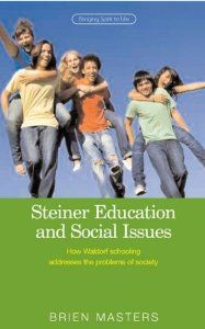 Steiner Educational and Social Issues: How Waldorf Schooling Addresses the Problems of Society (By Brien Masters) On Thriftbooks.com. FREE US shipping on orders over $10. Is the philosophy by which we choose to educate our children responsible, at least partially, for the attitudes and general tone of our societies? A recent Unicef report on wealthy countries ranked...