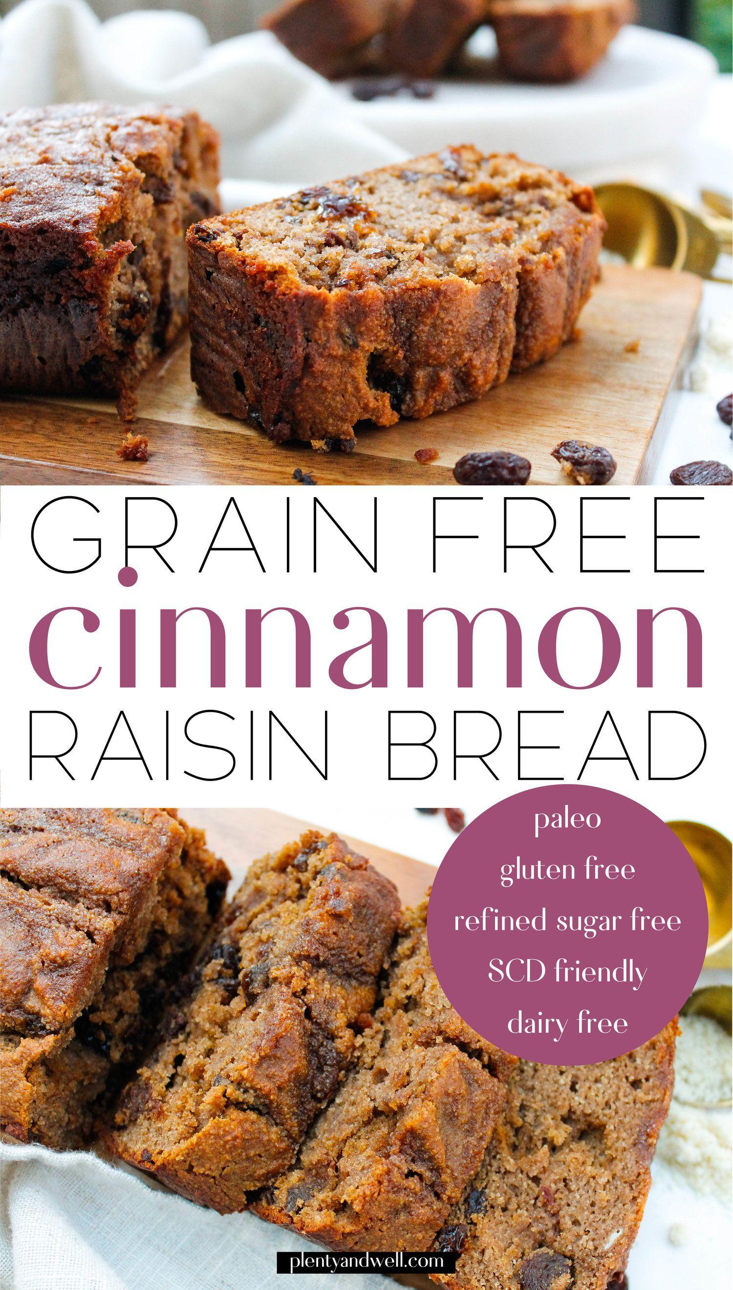 PALEO CINNAMON RAISIN BREAD — Plenty & Well