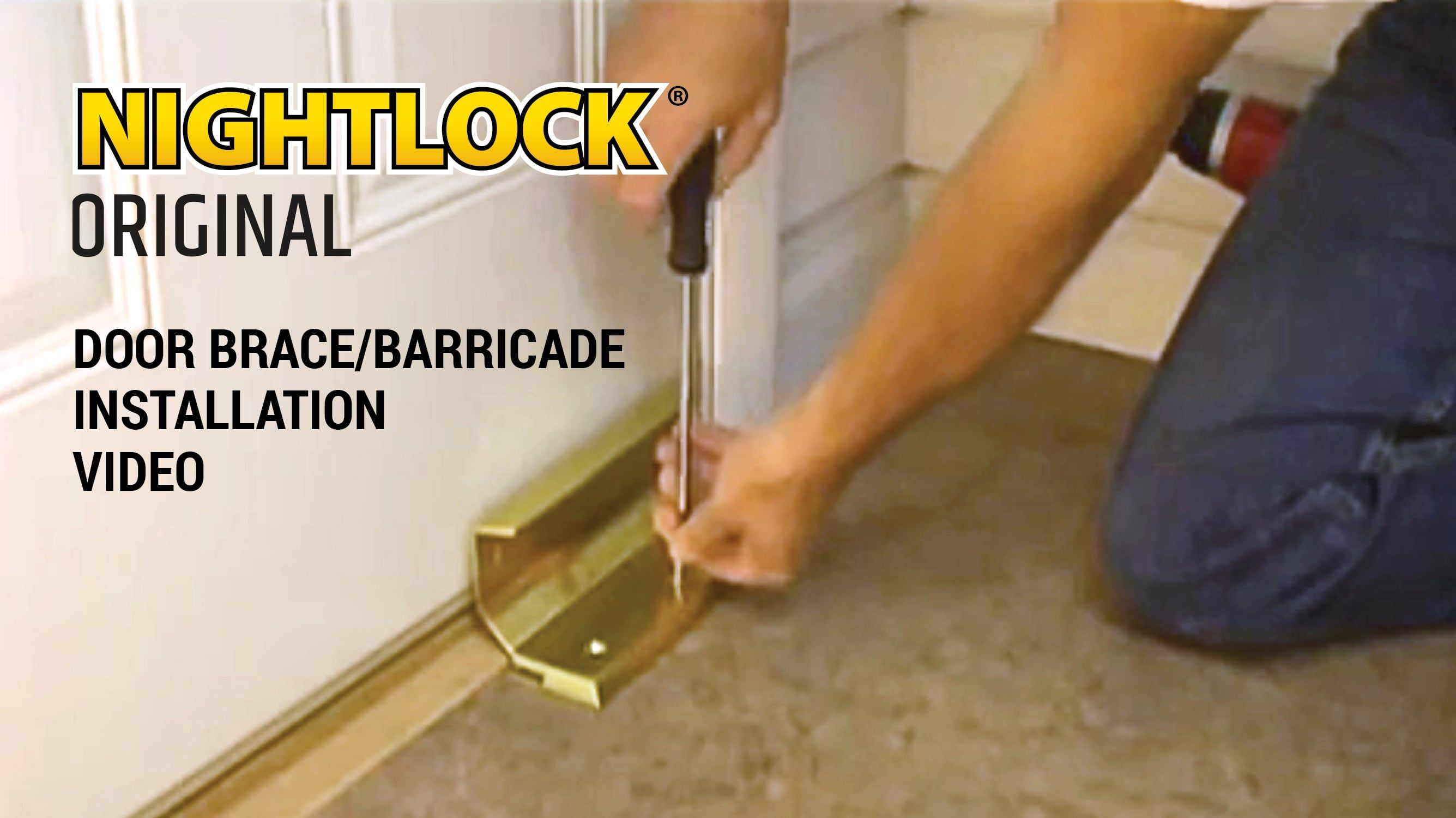 Nightlock Original Installation Video For Home Security Door Brace