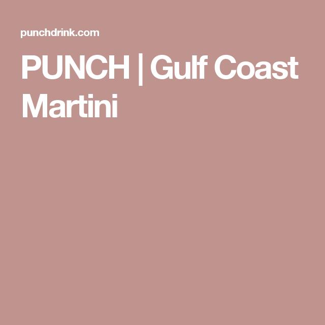 PUNCH   Gulf Coast Martini