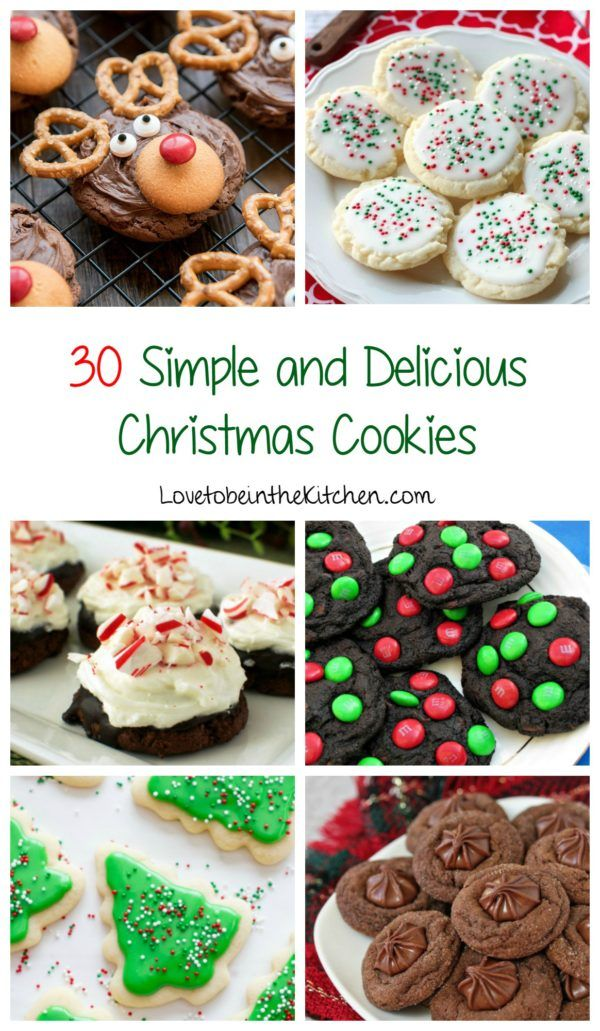 30 Simple and Delicious Christmas Cookies- The best cookies for ...