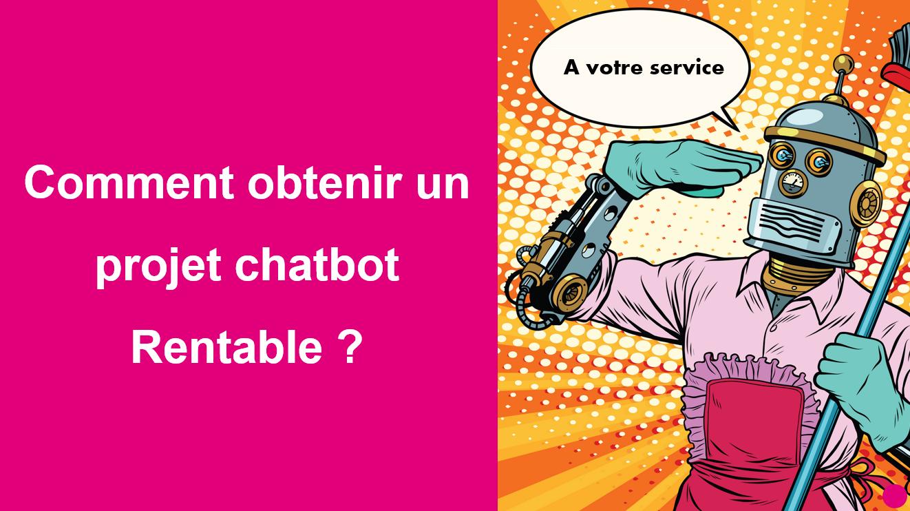 chatbot projet chatbot logiciel chatbot réussir chabot