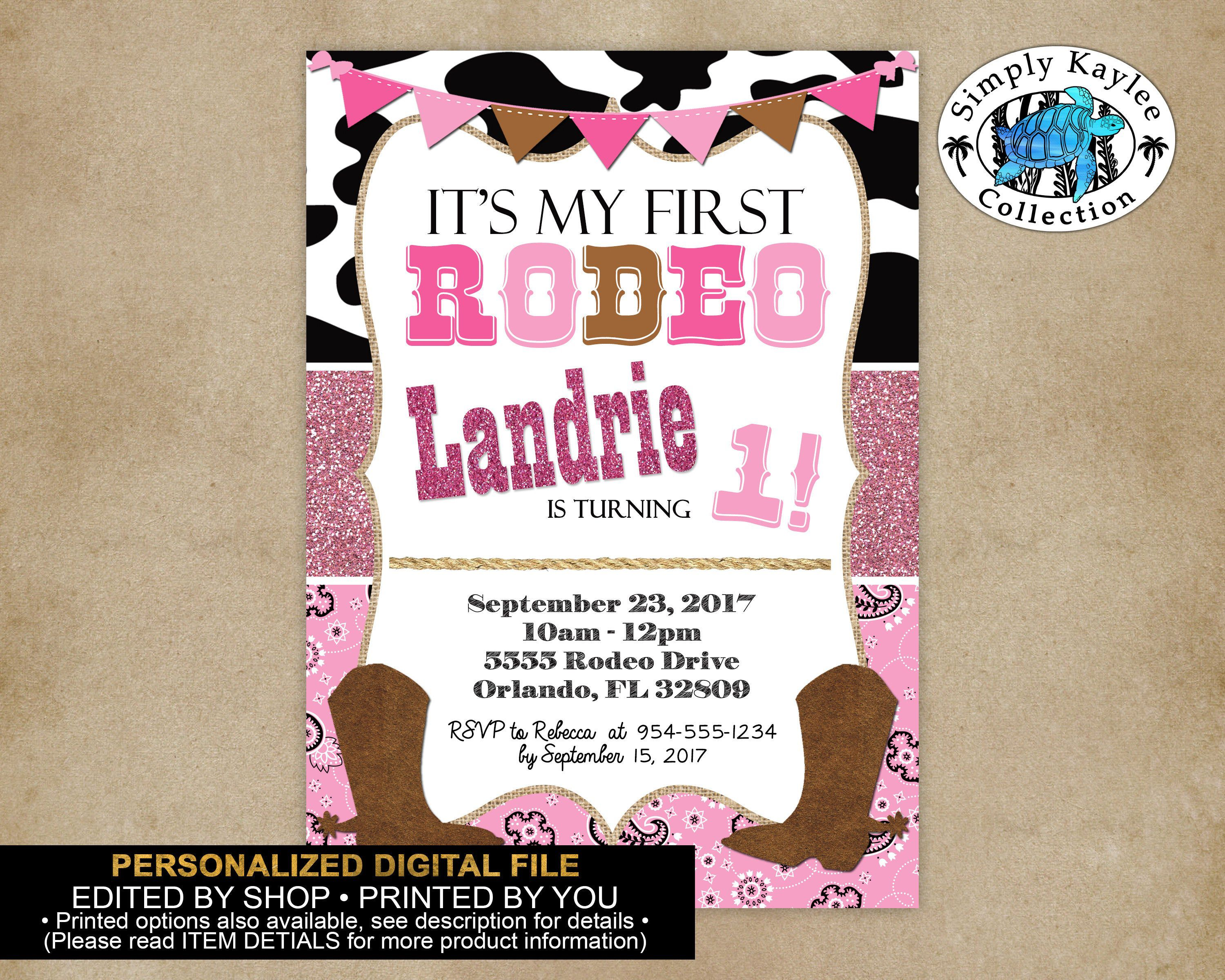 Cowgirl First Birthday Party Invitation Rodeo First Birthday Party Invitation By Sim Birthday Party Invitations First Birthday Parties Rodeo Birthday Parties