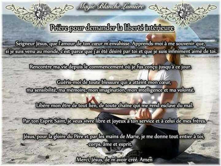 Prière pour demander la liberté intérieure Page Facebook ...