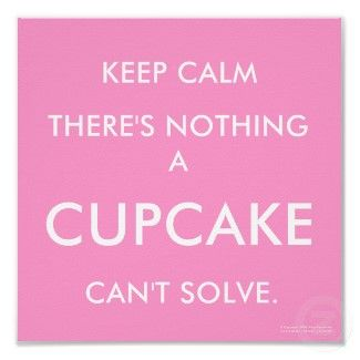 30 Cute Cupcake Quotes And Sayings Cupcake Quotes Cake Quotes Cute Cupcakes