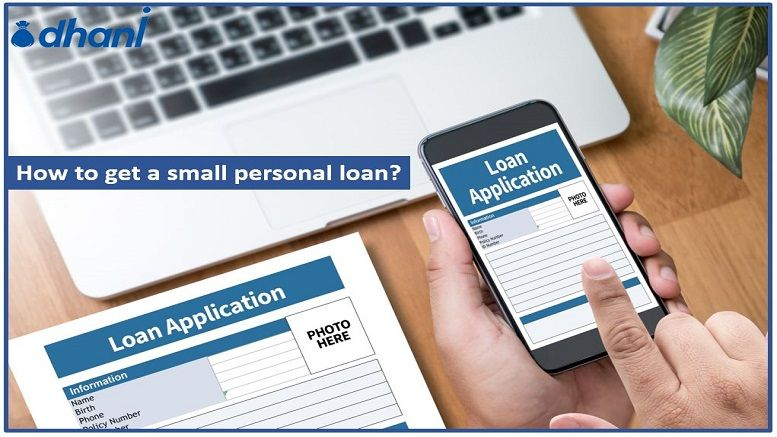 Availing Small Personal Loan On India Personal Loans Personal Loans Online Loan
