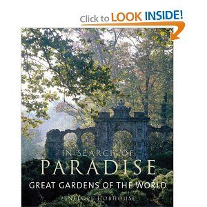 59736cdd559def5d9be7f4c19af598e3 - In Search Of Paradise Great Gardens Of The World