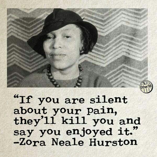 Zora Neale Hurston Quote Protest Signs Zora Neale Hurston Quotes