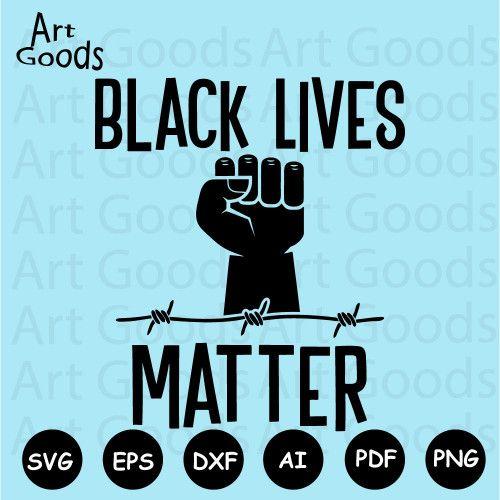 Black Lives Matter Svg, Black Lives Svg, Black Fist Svg,My