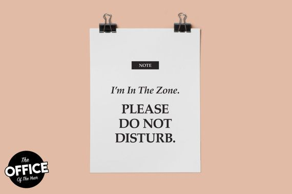 i m in the zone please do not disturb printable office sign