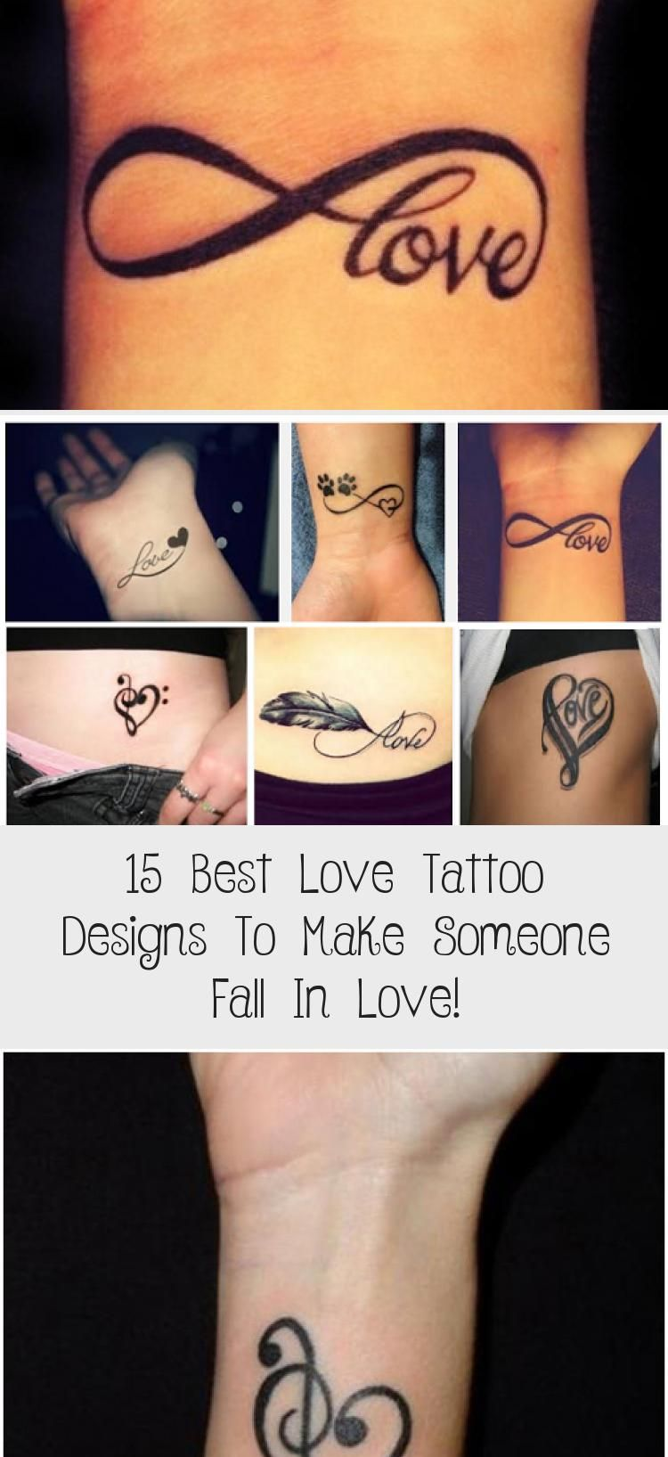 15 Best Love Tattoo Designs To Make Someone Fall In Love In 2020 Love Tattoos Tattoos Tattoo Lettering
