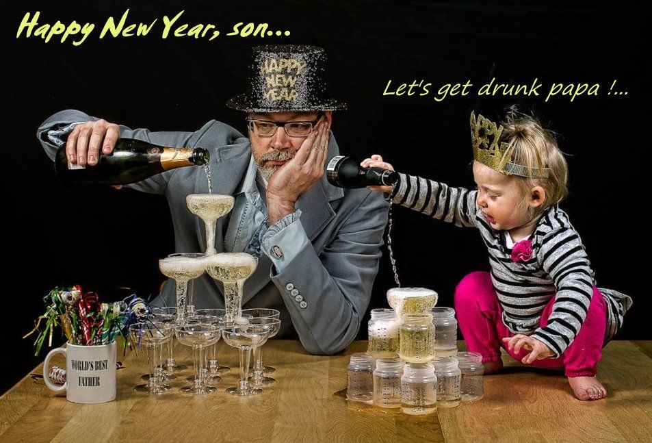 Happy New Year ! Good good father, Father humor, Bad father