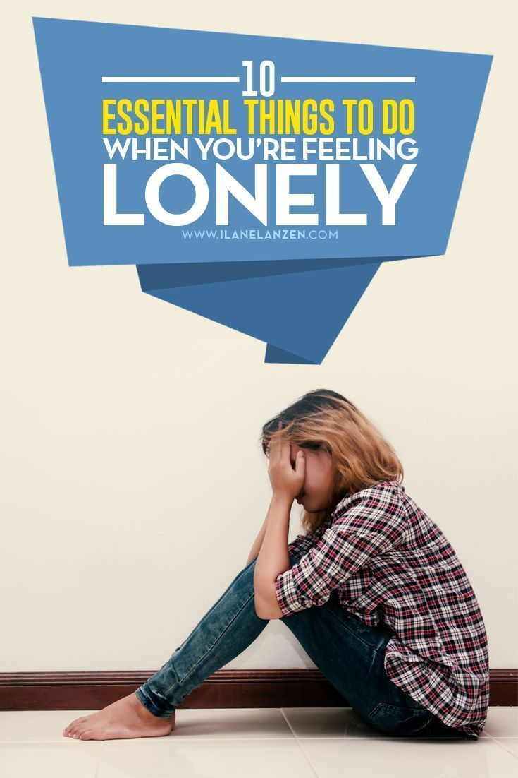 Feeling lonely we have all felt lonely at one point or