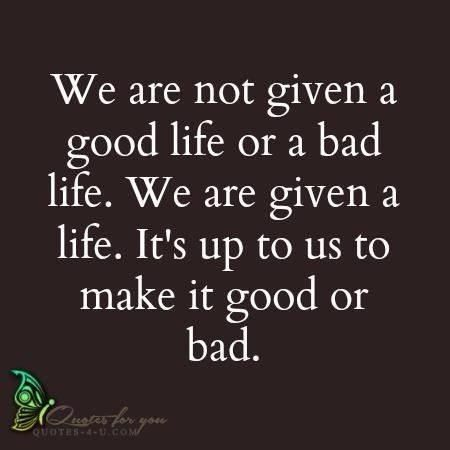 Good Or Bad It S Your Choice Words Quotes Words Quotes