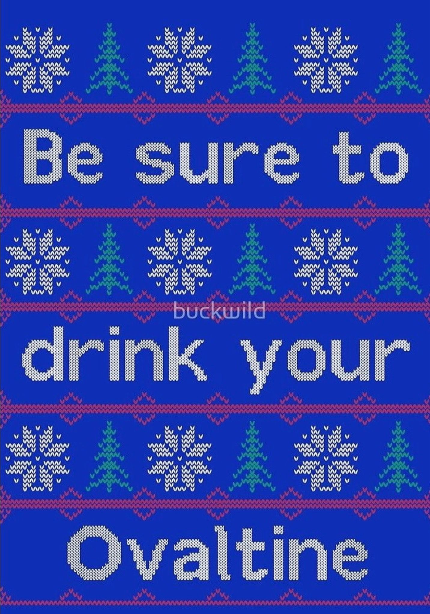 Be Sure To Drink Your Ovaltine By Buckwild Ovaltine A Christmas Story Drinks