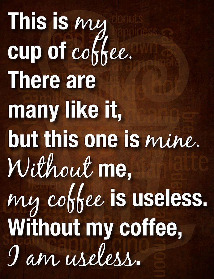 Coffee Drinkers Creed (ala Full Metal Jacket)