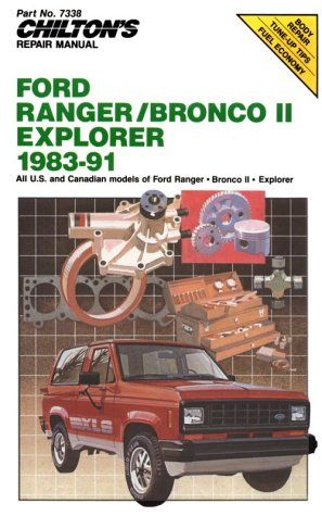 chilton s repair manual ford ranger bronco ii explorer 1983 91 rh pinterest com Early Bronco Door Alignment Early Bronco Parts