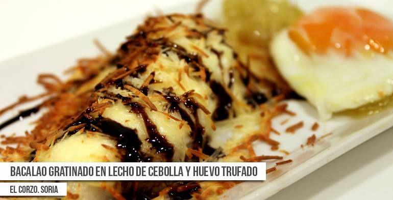 #Receta de Bacalao gratinado en lecho de cebolla y huevo trufado. Plato propuesto para la Ruta Dorada de la Trufa por el Restaurante - Bar El Corzo, del Hotel Leonor en Soria. #Soria #Trufa #TrufaNegra