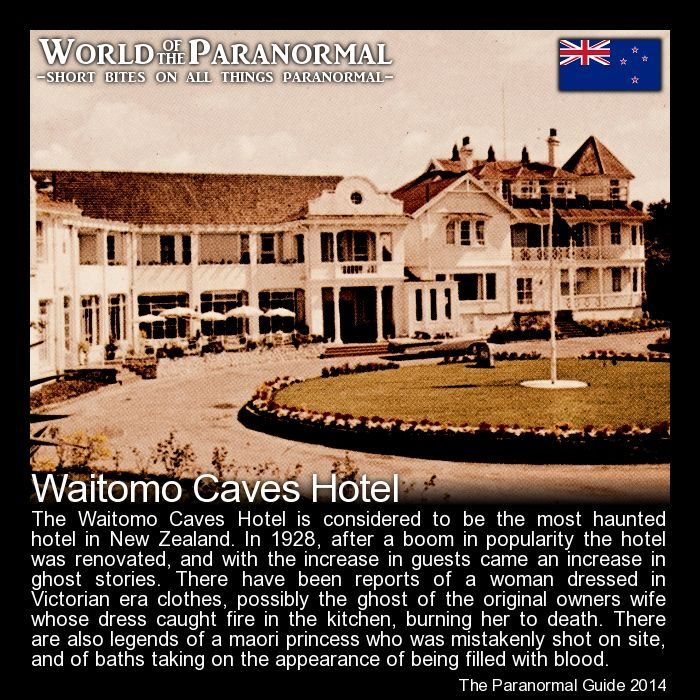 Waitomo Caves Hotel - Waitomo, New Zealand - 'World of the Paranormal' are short bite sized posts covering paranormal locations, events, personalities and objects from all across the globe. You can also follow The Paranormal Guide at: http://www.theparanormalguide.com