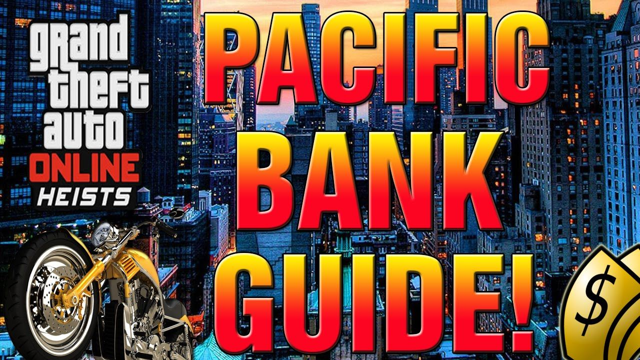 Gta 5 Online Heist How To Complete Pacific Bank Heist Finale Easy Gta V Heist Gta 5 Online Gta 5 Gta