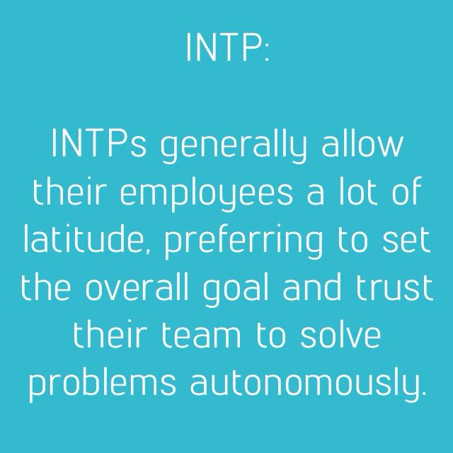 INTP Leaders. So True. But, You Know, The Procrastinator