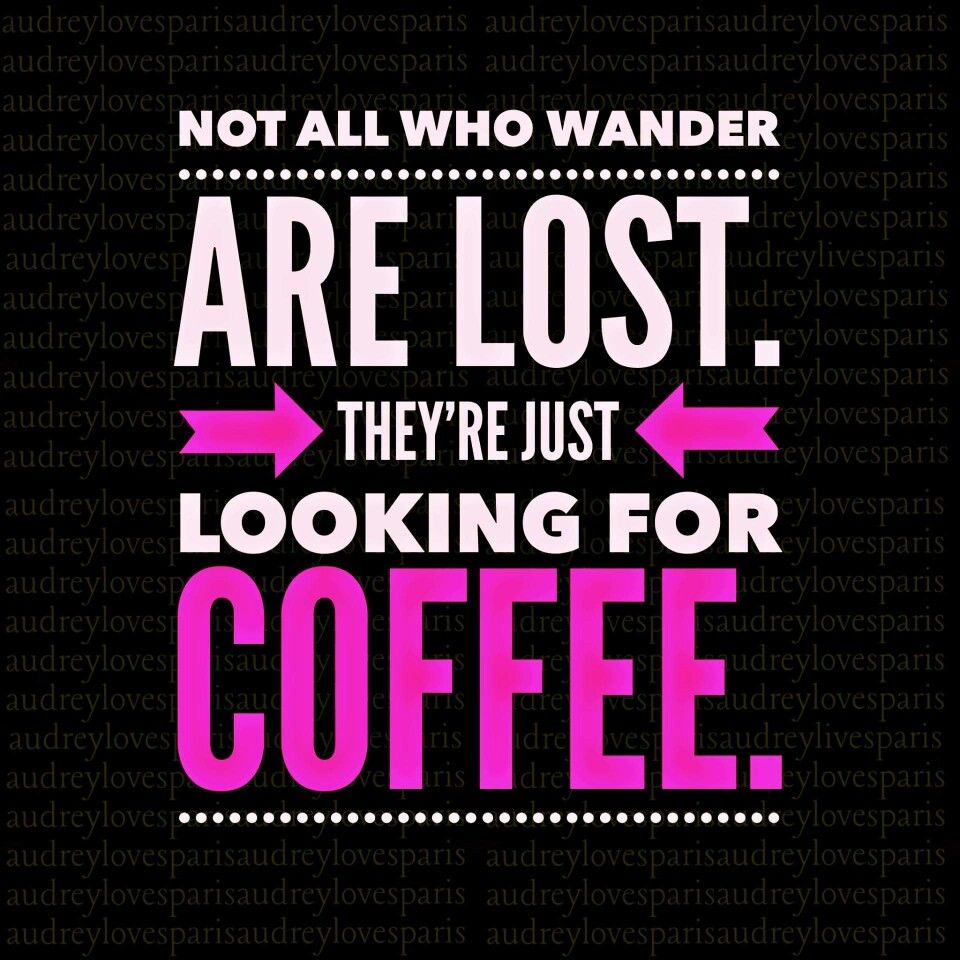 Image result for pretty coffee sayings